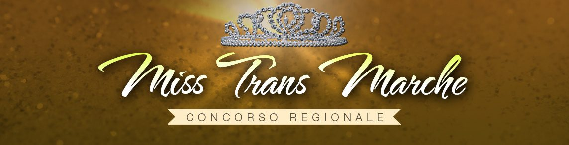 Miss Trans Marche – Miss Trans Marche Sudamerica